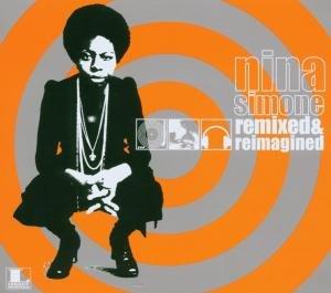 Nina Simone - Remixed and Reimagined - Zortam Music