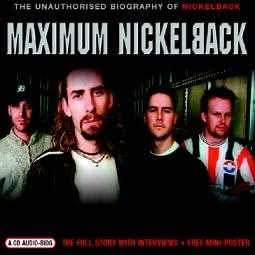 NICKELBACK - MAXIMUM NICKELBACK