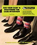 Ace Your Case 2: Mastering the Case I...