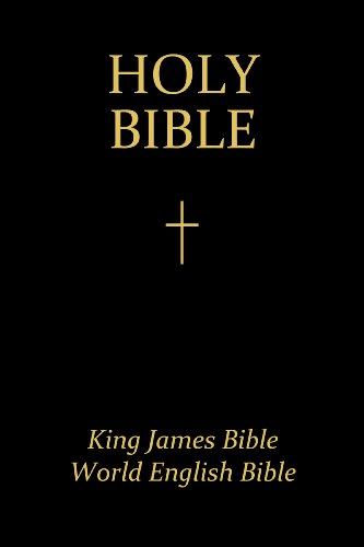 The Holy Bible: King James Version and World English Bible (Unexpurgated Edition) (Halcyon Classics)