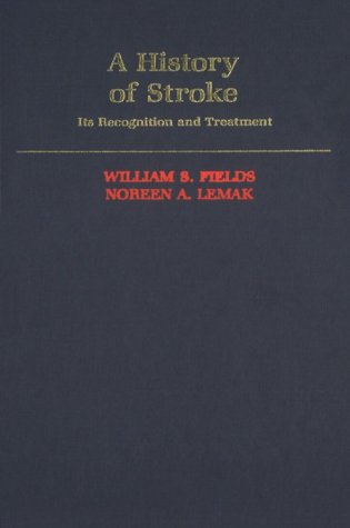 A History Of Stroke: Its Recognition And Treatment