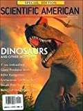 Dinosaurs and Other Monsters: A Scientific American Special Issue (0716720086) by Scientific American