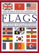 The World Encyclopedia of Flags: The Definitive Guide to International Flags, Banners, Standards and Ensigns (World Encyclopedia Of Flags compare prices)
