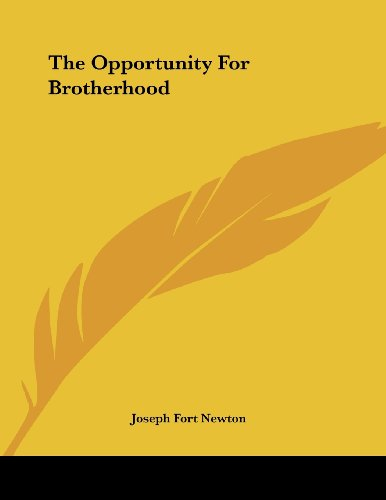 The Opportunity for Brotherhood