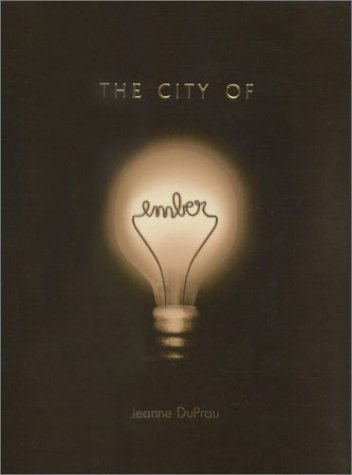 Cover of &quot;The City of Ember: The First Bo...