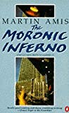 The Moronic Inferno and Other Visits to America (0140127194) by Amis, Martin