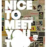 Nice to Meet You Tooby Victionary