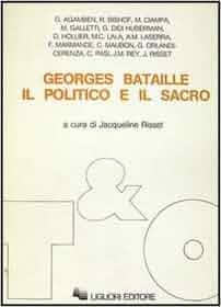 Georges Bataille: Il politico e il sacro (Teorie e oggetti) (Italian Edition): 9788820715991