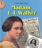 img - for Madam C.J. Walker (Lives And Times) book / textbook / text book