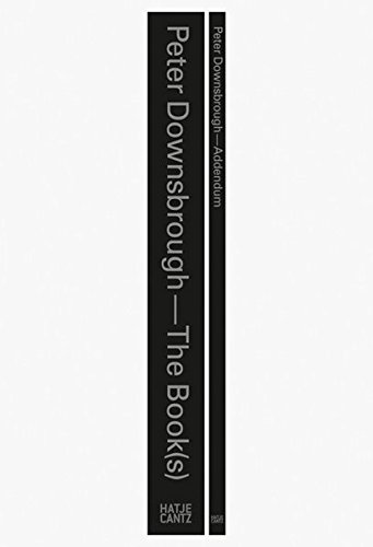Peter Downsbrough: The Book(s) Addendum