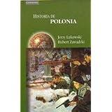 Historia de Polonia (Spanish Edition) ~ Jerzy Lukowski