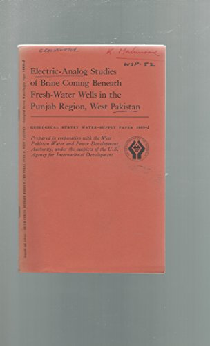 Electric-Analog Studies of Brine Coning Beneath Fresh-Water Wells in the Punjab Region, West Pakistan.: Contributions to the Hydrology Os Asia and Oceania (Geological Survey Water-Supply Paper 1608-J) (Coning Plate compare prices)