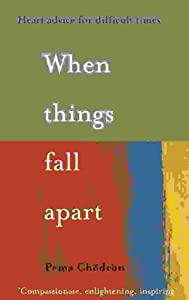 "Cover of ""When Things Fall Apart: Heart A..."