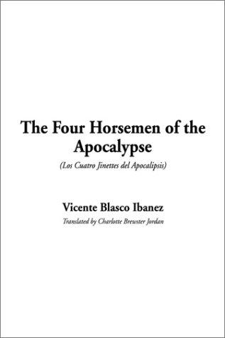 The Four Horsemen of the Apocalypse (Los Cuatro Jinettes del Apocalipsis)