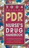 img - for PDR NURSES DRUG HANDBOOK 2004 EDITION book / textbook / text book