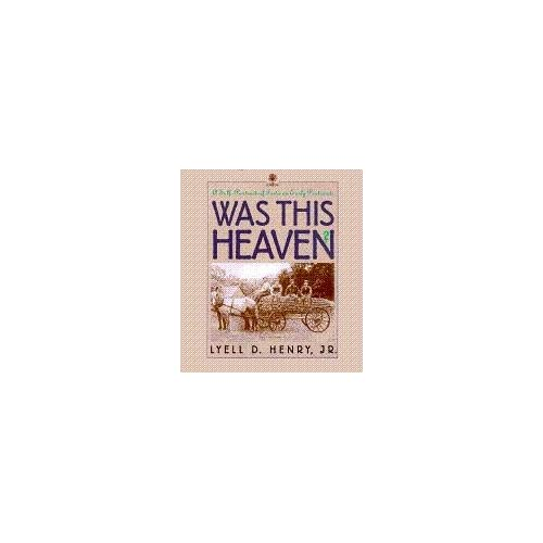 Was This Heaven?: A Self-Portrait of Iowa on Early Postcards (Bur Oak Book) Lyell D. Henry