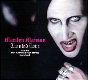 Marilyn Manson - Tainted Love, Pt. 2 - Zortam Music
