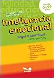 img - for Inteligencia emocional / Emotional Intelligence: Juegos y dinamicas para grupos / Games and Dynamics for Groups (Juegos Y Dinamicas / Games and Dynamics) (Spanish Edition) book / textbook / text book