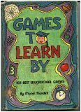 Games To Learn By: 101 Best Educational Games (0806945206) by Mandell, Muriel