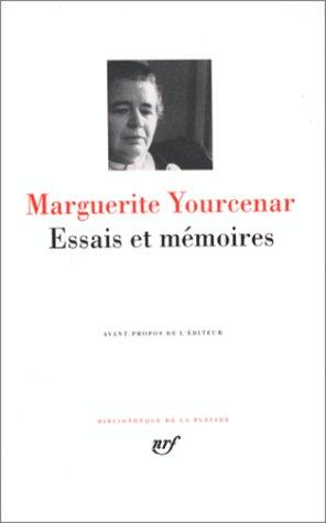 Yourcenar : Essais et Mémoires
