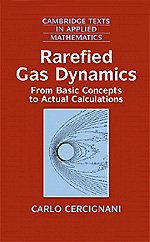 Rarefied Gas Dynamics Hardback: From Basic Concepts to Actual Calculations (Cambridge Texts in Applied Mathematics)