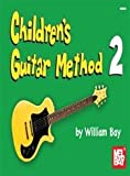Children's Guitar Method: 2