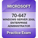 70-647 PRO: Windows Server 2008, Enterprise Administrator Certification Practice Exam 6 Month Pass Guarantee ~ Microsoft Software