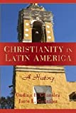 img - for Christianity in Latin America: A History book / textbook / text book