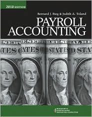Payroll Accounting 2010 (with Computerized Payroll Accounting Software CD-ROM) 20th(twenty)edition Text Only