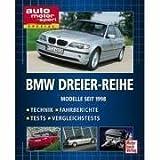 BMW Dreier-Reihe. Technik, Fahrberichte, Tests, Vergleichstests