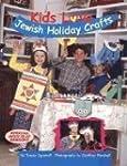 Kids Love Jewish Holiday Crafts