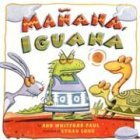 Ma¤ana, Iguana / Tomorrow, Iguana (0823418081) by Ann Whitford Paul