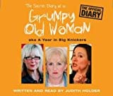 Judith Holder The Secret Diary of a Grumpy Old Woman