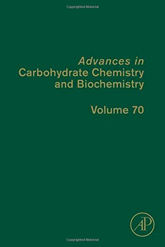 Advances in Carbohydrate Chemistry and Biochemistry, Volume 70