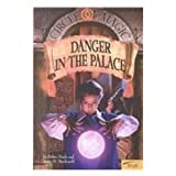 Danger in the Palace (Circle of Magic) (0606202803) by Doyle, Debra