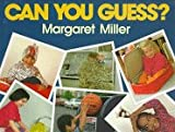 Can You Guess? (0688111807) by Miller, Margaret