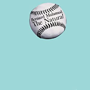 The Natural | [Bernard Malamud]