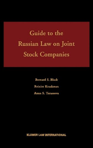 Guide To the Russian Federal Law on Joint Stock Companies,, by Bernard S. Black, Reiner H. Kraakman, Anna S. Tarassova