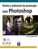 img - for Diseno y realizacion de personajes con Photoshop/ Design and production of characters with Photoshop (Diseno Y Creatividad) (Spanish Edition) book / textbook / text book