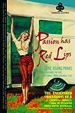 Passion Has Red Lips Cabernet Sauvignon 2013