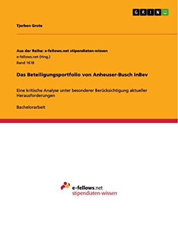 das-beteiligungsportfolio-von-anheuser-busch-inbev-eine-kritische-analyse-unter-besonderer-berucksic