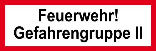 Feuerwehrschild aus Folie - Feuerwehr! Gefahrengruppe II - 5 x 15 cm