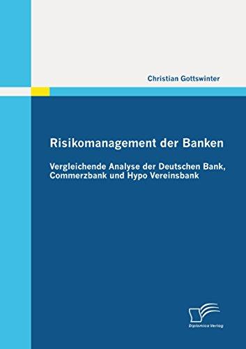 risikomanagement-der-banken-vergleichende-analyse-der-deutschen-bank-commerzbank-und-hypo-vereinsban