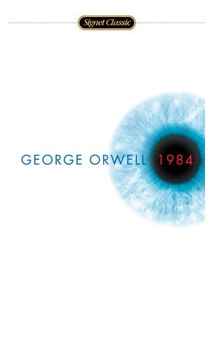 1984 - The Dystopian Classic by George Orwell