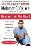 Image of Healing from the Heart: How Unconventional Wisdom Unleashes the Power of Modern Medicine