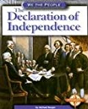 The Declaration of Independence (We the People: Revolution and the New Nation)