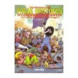 The Fabulous Furry Freak Brothers, Bd.1, Wunderwarzenschwein und andere Stories aus den Sechzigern