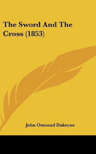 The Sword And The Cross (1853)