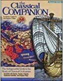 img - for Classical Companion, The : The Indispensable Guide to the Study of Classical Civilization, Complete With Stories, Puzzles, Projects, Classroom Activities & Original Plays 2nd Edition book / textbook / text book