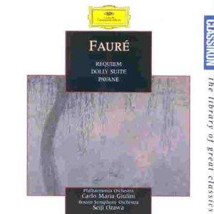 Fauré: Requiem/Dolly Suite